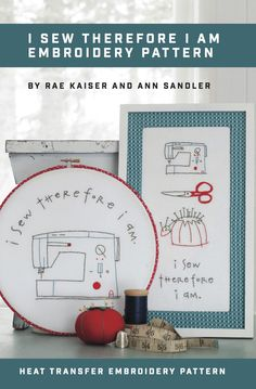 I Sew Therefore I am Printed Pattern w/ Iron Transfer