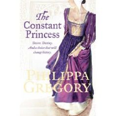The Constant Princess - Phillipa Gregory  best of her books