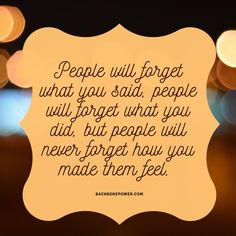 People will never forget how you made them feel. Advice Quotes, Truth Quotes, Life Advice, Me Quotes, Motivational Quotes, Funny Quotes, Qoutes, Hades Percy Jackson, Percy Jackson Quotes