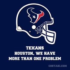 New Team Slogan: HOUSTON TEXANS