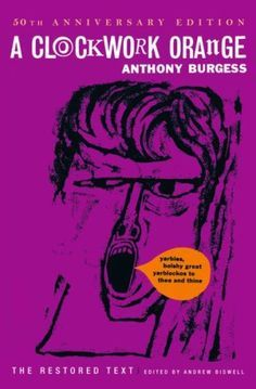 Anthony Burgess' A Clockwork Orange and 14 other classic books that were once banned.