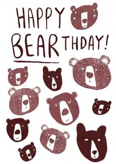 Happy Bearthday| Happy Birthday Card  Happy Bearthday! A sweet happy birthday card for him or her. Great for a friend or family member who loves bears.