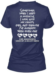 Discover Heart Hero Mom (Read Front Too) Miracle Women's T-Shirt, a custom product made just for you by Teespring. - Sometimes When I Need A Miracle, I Look Into My. Heart Awareness Month, Chd Awareness, I Need A Miracle, Open Heart Surgery, Congenital Heart Defect, Warriors Shirt, Warrior Quotes, Heart Shirt, Preemie Mom