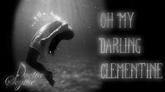 Oh My Darling Clementine - saddened version
