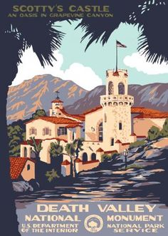 Vintage Poster: Scotty's Castle at Death Valley National Monument http://papasteves.com/blogs/news