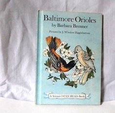 Baltimore-Orioles-by-Barbara-Brenner-1974-A-Science-I-Can-Read-Book-birds