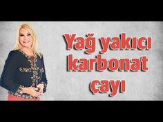 Derya Baykal - Yağ yakıcı karbonat çayı - YouTube