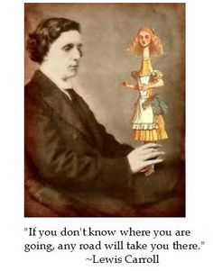 Lewis Carroll on traveling the roads of life