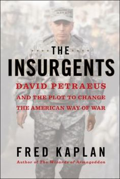 The inside story of the small group of soldier-scholars who changed the way the Pentagon does business and the American military fights wars, against fierce resistance from within their own ranks.