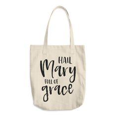 Hail Mary Full of Grace - Catholic Tote bag - Catholic Gift Idea
