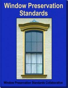 Window Preservation Standards, WPSC