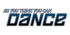 """""""So You Think You Can Dance"""""""