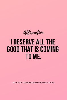 I deserve good things and I love myself. Daily Positive Affirmations, Positive Life, Self Love Quotes, I Love Myself Quotes, I Deserve Better, Believe In Miracles, Encouragement Quotes, True Words, Are You Happy