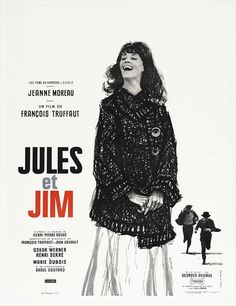 Name: Jules et Jim poster Movie by: Francois Truffaut  Retrieved from: https://www.talkinfrench.com/french-movies-list-march/