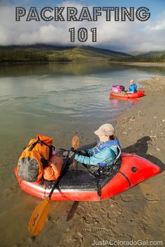 Interested in packrafting? Here are some basics to get you started.