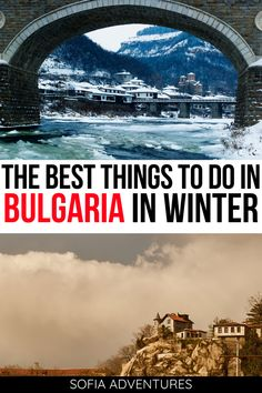 Thinking of visiting Bulgaria in winter? These are the best Bulgarian winter activities and the best things to do in Bulgaria during winter! Bulgaria in january | Bulgaria in february | Bulgaria in december | Bulgaria winter weather | Bulgaria trip ideas | sofia in winter | sofia in january | sofia in february | sofia in december | things to do in bulgaria | Bulgaria vacation ideas | sofia vacation ideas | where to go in Bulgaria | Bulgaria tips | sofia tips | plovdiv winter | veliko tarnovo