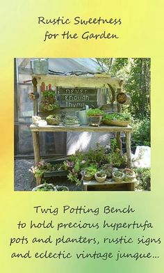 Rustic Twiggy and Barnboard Potting Bench