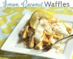 Lemon Coconut Waffles via Inspired by Charm..I can hardly wait for breakfast so I can make this!