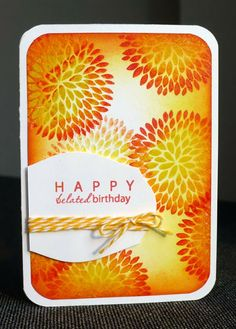Happy belated Birthday in vibrant fiery hues