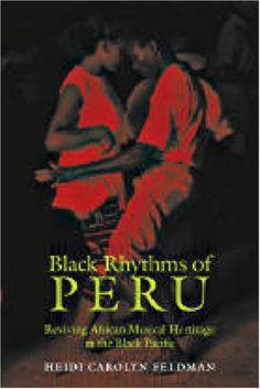 #Black Rhythms of Peru: Reviving African Musical Heritage in the Black Pacific (Music Culture) by Heidi Feldman,http://www.amazon.com/dp/0819568155/ref=cm_sw_r_pi_dp_UrtBtb05PAHF4Y0Z