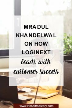 Ep 153: Mradul Khandelwal on how LogiNext leads with customer success - Life Self Mastery Small Business Marketing, Business Tips, Online Business, Build A Blog, Entrepreneur Ideas, Work From Home Jobs, Money Saving Tips, How To Start A Blog, Self