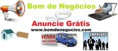 Anuncie Grátis!http://www.bomdenegocios.com