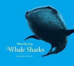 Wandering Whale Sharks | IndieBound