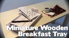 DIY Miniature Wooden Breakfast Tray (Time Lapse)