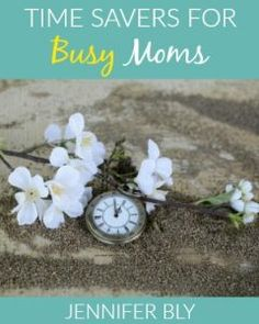 Moms don't miss this! Your children are precious and so is your time! Check out this FREE booklet of time savers for busy moms.