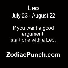 If you want a good... My Horoscope, Horoscopes, Astrology Leo, Palmistry, Zodiac Signs, Personality, Lion, Cards Against Humanity, Queen
