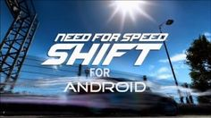 NEED FOR SPEEN SHIFT (Android Game)