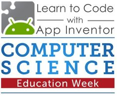 MIT App Inventor: Learn the basics of programming apps for Android with beginner-friendly tutorials. #HourOfCode #CSEdWeek