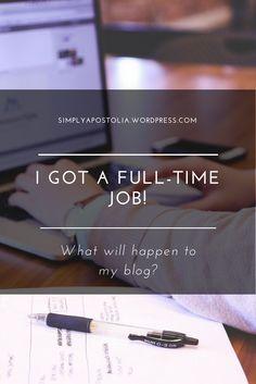 I GOT A FULL-TIME JOB!