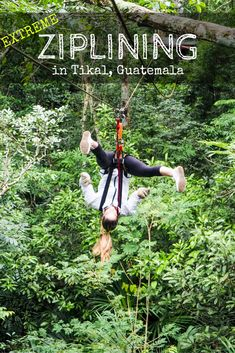 Ziplining upside-down and backwards through the jungle after climbing Mayan ruins- all in a day in Tikal, Guatemala! | The Antisocialite