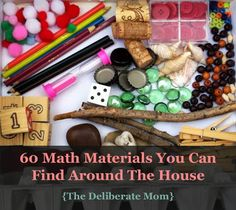 60 Math Materials You Can Find Around The House | The Deliberate Mom