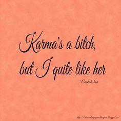 Karma's a bitch,....Don't burn that bridge yet..She has to sashay across it!..Then TORCH IT!! ;)