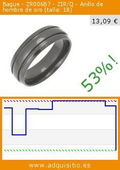 Bague - ZR006B7 - ZIR/Q - Anillo de hombre de oro (talla: 18) (Joyería). Baja 53%! Precio actual 13,09 €, el precio anterior fue de 27,70 €. http://www.adquisitio.es/otros/bague-zr006b7-zirq-anillo