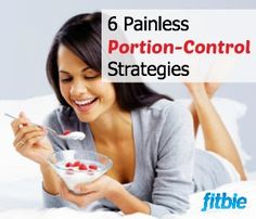 Nutrition pro Rania Batayneh tells you how to painlessly cut portions. | Fitbie.com