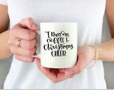 I Run On Coffee And Christmas Cheer Christmas Coffee Mug