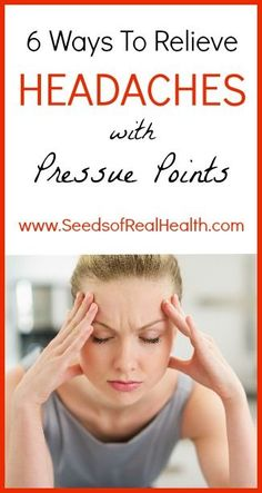 Remedies For Headaches Risultato immagine per pressure point for headache herbal and Natural Headache Remedies, Homeopathic Remedies, Natural Cures, Health Remedies, Natural Health, Pressure Points For Headaches, Sinus Pressure, Health Tips, Health And Wellness