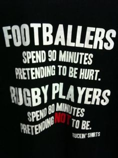 Dude. Pro Soccer players are pansies and Rugby players are the hawtness.