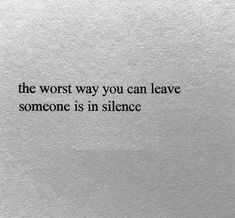 The Personal Quotes - Love Quotes , Life Quotes You Left Me Quotes, Love Quotes Photos, Done Quotes, Famous Love Quotes, It Hurts Quotes, Feeling Left Out Quotes, Time Love Quotes, Citation Silence, Silence Quotes