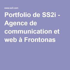 Portfolio de SS2i - Agence de communication et web à Frontonas