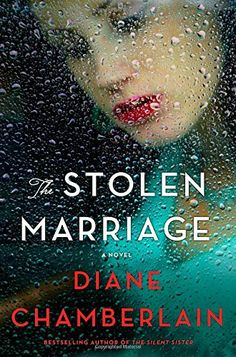 The Stolen Marriage: A Novel by Diane Chamberlain https://www.amazon.com/dp/1250087279/ref=cm_sw_r_pi_dp_U_x_zMQjAbE841XBS