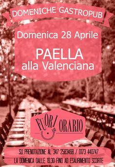 Domenica 28 Aprile. Paella alla Valenciana.