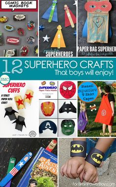 Is your boy a big fan of superheroes? I believe that the best way for boys to learn is through play, and if your boy doesn't seem interested in craft activities sometimes you just need to find a way to inspire him to get involved. Which is why I pulled together this collection of super cool, superhero crafts that your boy is sure to love!