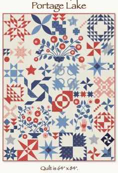 This is the complete pattern for the Portage Lake Block of the Month. It has all 12 months. The Portage Lake quilt finishes at 64 x 84 and is