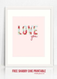 "shabby chic printable ""love you"""