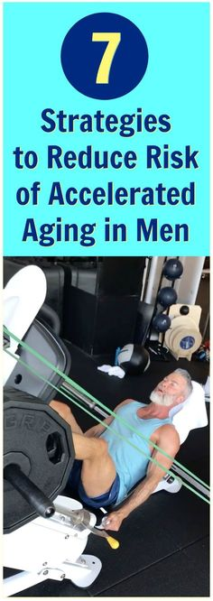 Accelerated aging = inefficiency of body's processes occurring at unnecessarily high speed. Here's how men reduce risk (no man should age faster than he needs to). #menshealth #aging #longevity #lifespan #fifty #50 #potency #boomers #seniors #man #male