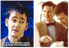 I point and laugh at archeologists.  Doctor Who